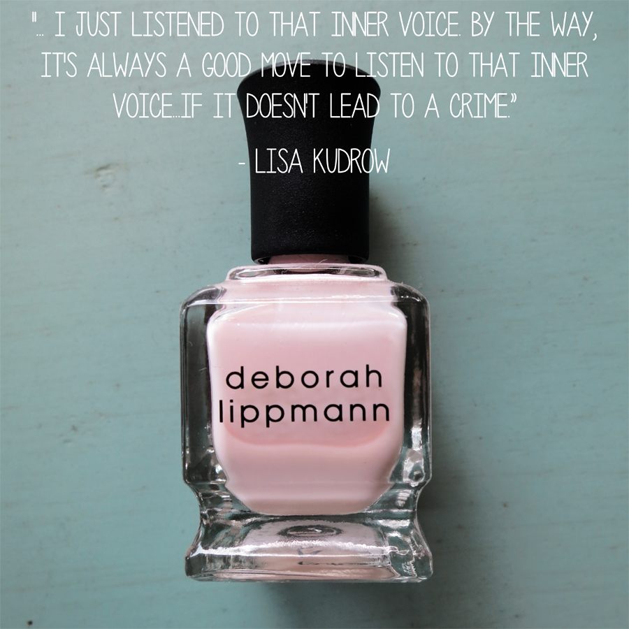 Graduation - Deborah Lippmann Quote